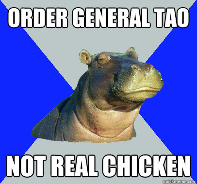 order general tao not real chicken - Skeptical Hippo