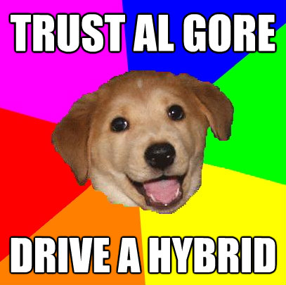 trust al gore drive a hybrid - Advice Dog