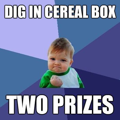 dig in cereal box two prizes - Success Kid