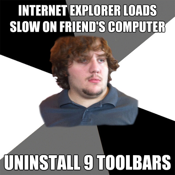 internet explorer loads slow on friends computer uninstall  - Family Tech Support Guy