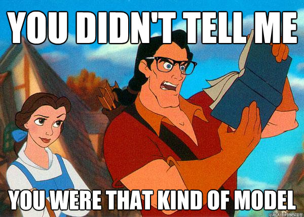 you didnt tell me you were that kind of model - Hipster Gaston 2