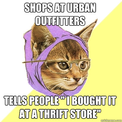 shops at urban outfitters tells people i bought it at a th - Hipster Kitty