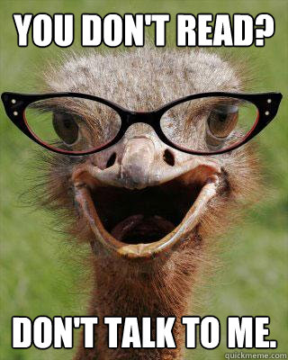 you dont read dont talk to me - Judgmental Bookseller Ostrich