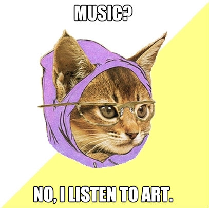 music no i listen to art - Hipster Kitty