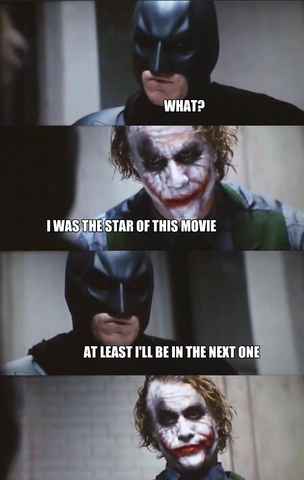 what i was the star of this movie at least ill be in the n - Batman Panel