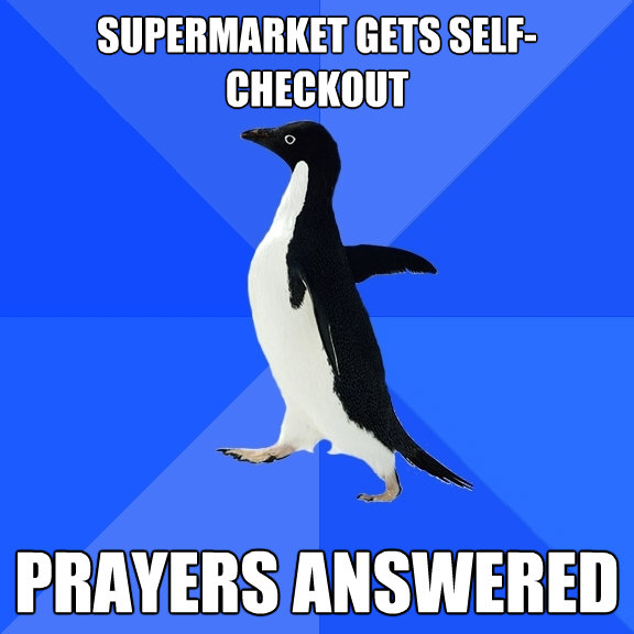 supermarket gets selfcheckout prayers answered - Socially Awkward Penguin